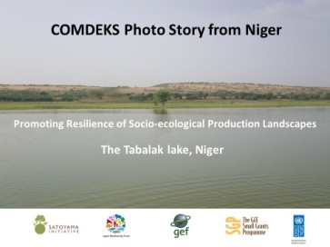 COMDEKS Photo Story from Niger Promoting Resilience of Socio-ecological Production Landscapes-The Tabalak lake, Niger
